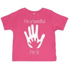I'm a handful I'm 5 birthday top