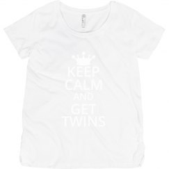 Keep Calm and Get Twins Maternity T-Shirt