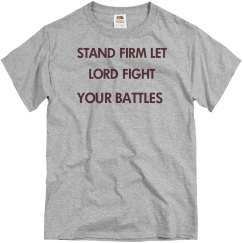 Stand Firm Let Lord Fight