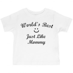 World's best like mommy
