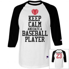 Keep Calm and Date A Baseball Player Custom Number