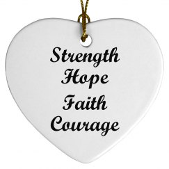 Strength Hope Faith Courage
