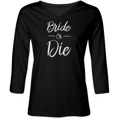 Bride or Die Tshirt