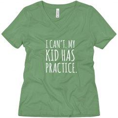 My Kid Has Practice