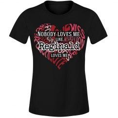 Love me like Reginald