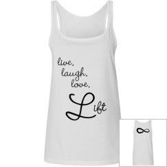 Live Laugh Love Lift