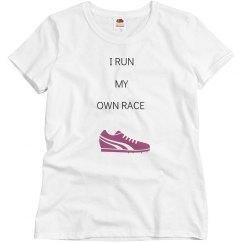 I RUN MY OWN RACE