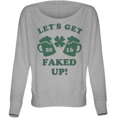 Fake Pattys Day 2016 Faked Up