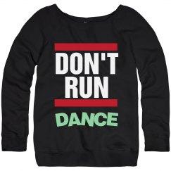 Don't Run - Dance