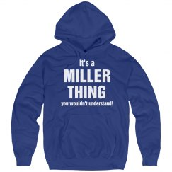 It's a Miller Thing
