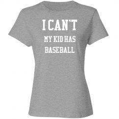 I can't, my kid has baseball