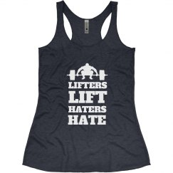 Lifters Lift Haters Hate