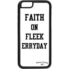 iPhone 6 case  faith on fleek