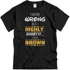 I am a Brown