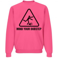 Mind Your Dubstep