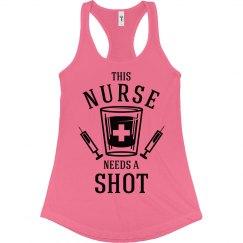 This Nurse Needs A Shot