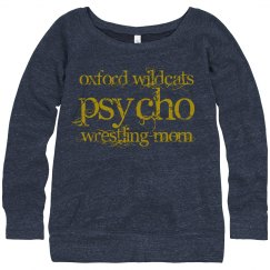 Psycho Wrestling Mom - Oxford Wildcats