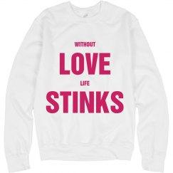 Love Stinks Sometimes