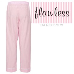 Flawless Pyjama Pants