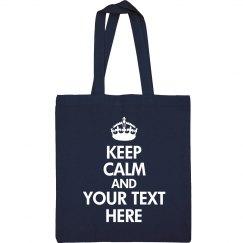 Custom Keep Calm Bag