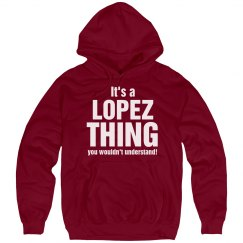 It's a Lopez thing