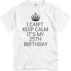 It's my 25th Birthday