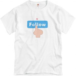 Follow Mens Tee