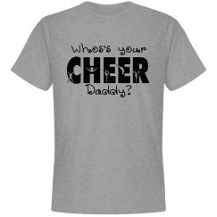 Cheer Dad - Who's your cheer daddy
