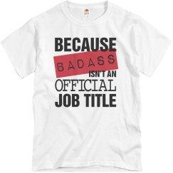 Badass Official Job Title