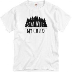 stay wild my child