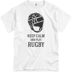 Keep calm and play rugby
