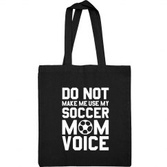 Mom Voice Soccer Mom Bag