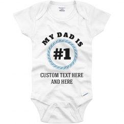 #1 Dad & Father Cute Custom Baby