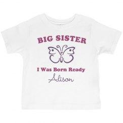 Big Sister Born Ready