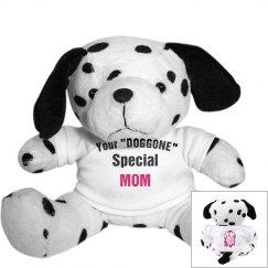 Doggone special mom