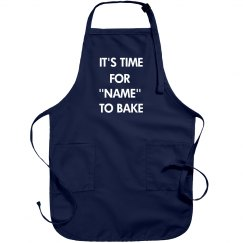 It's bake time