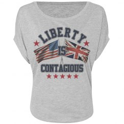 Liberty Is Contagious Ladies Tee