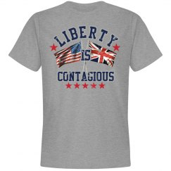 Liberty Is Contagious Men's Tee