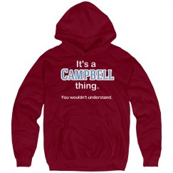Its a Campbell thing