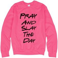 Pray and Slay Neon Pink SweatShirt