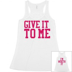 Give It To Me Flowy Tank