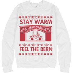 Stay Warm Feel the Bern