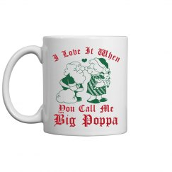 Call Me Big Poppa Santa