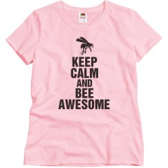 Keep calm and bee awesome