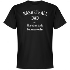 Basketball dad way cool
