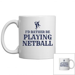 Rather be playing Netball