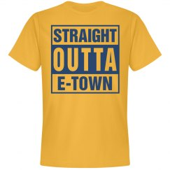 Straight outta E-Town