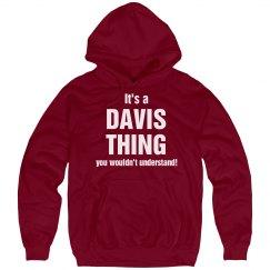 It's a Davis thing