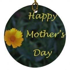 Happy Mothers Day Ornament