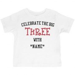 Celebrate the big three